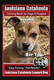 Louisiana Catahoula Training Book for Dogs