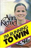 I'm running to win