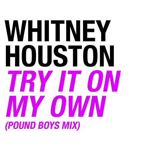 Try It On My Own (Pound Boys - On It Try