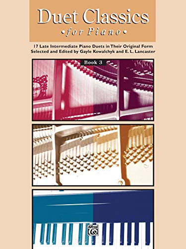 Duet Classics for Piano, Bk 3 (Alfred Masterwork Editions)