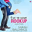 The 48-Hour Hookup: Chase Brothers, Book 4 Audiobook by Sarah Ballance Narrated by Maxine Mitchell