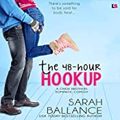 The 48-Hour Hookup: Chase Brothers, Book 4 | Sarah Ballance