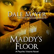 Maddy's Floor: Psychic Visions, Book 3 | Dale Mayer