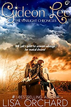 Gideon Lee (Starlight Chronicles Book 1) by [Orchard, Lisa]