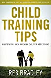 Child Training Tips: What I Wish I knew When My Children Were Young