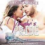 Vaughn's Pride   Selena Laurence