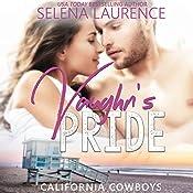 Vaughn's Pride | Selena Laurence