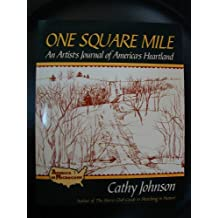 One Square Mile: An Artist's Journal of America's Heartland (America in Microcosm)
