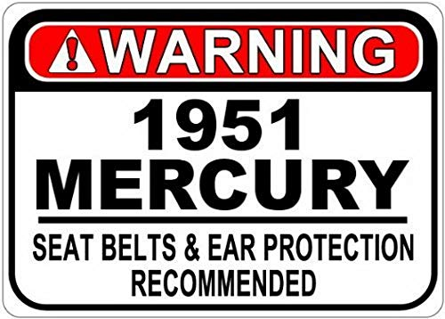 FDerks Personalized Parking Signs 1951 51 Mercury Seat Belt Warning Tin Caution Sign - 12 x 16 ()