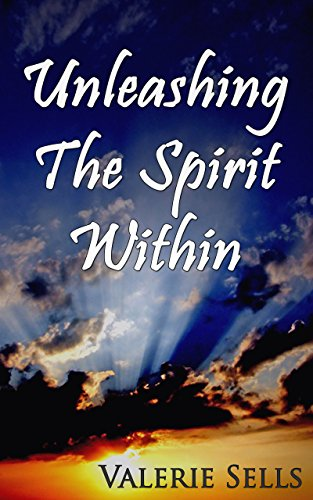 Download for free Unleashing the Spirit Within: A Novel of Paranormal Romance and Mystery