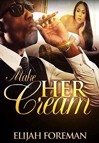Search : Make Her Cream