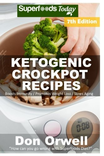 Ketogenic Crockpot Recipes Antioxidants Transformation
