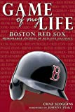 Game of My Life: Boston Red Sox, Chaz Scoggins, 1582619921