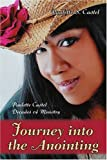 Journey into the Anointing, Paulette Castel, 0595398871