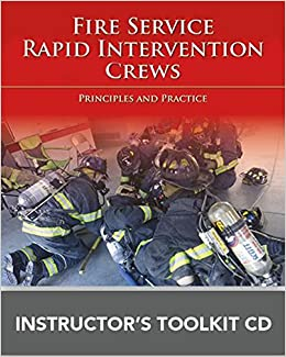 Epub Descargar Fire Service Rapid Intervention Crews: Principles And Practice Instructor's Toolkit Cd