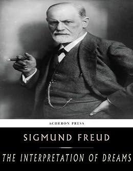 The Interpretation of Dreams by [Freud, Sigmund]