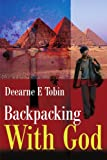 Backpacking with God, Tobin, 0595166687