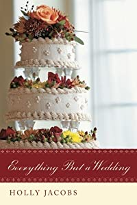 Everything But a Wedding (Everything But…Series Book 3)