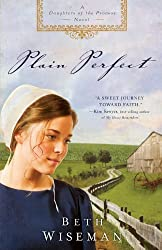 Plain Perfect (Daughters of the Promise, Book 1)