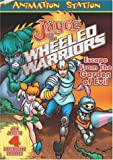 Jayce and the Wheeled Warriors - Escape from the Garden of Evil by Darrin Baker