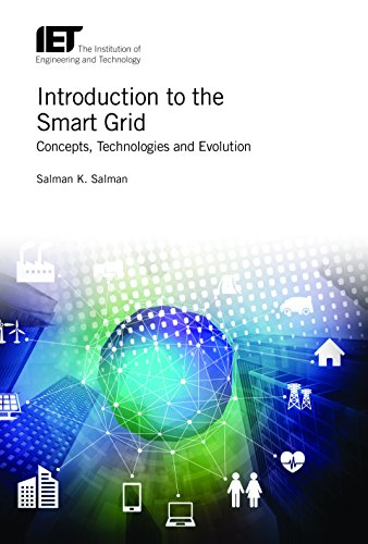 - Introduction to the Smart Grid: Concepts, technologies and evolution (Energy Engineering)