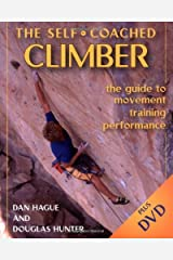 By Dan Hague - The Self-Coached Climber, With DVD (Pap/DVD) (1/28/06) Paperback