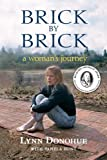 img - for Brick by Brick: A Woman's Journey book / textbook / text book