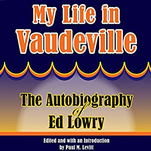 My Life in Vaudeville Audiobook