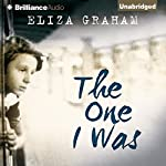 The One I Was | Eliza Graham