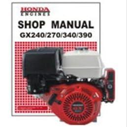 61zh910e5 honda gx240k1 gx270k0 gx340k1 gx390k1 engine shop manual rh amazon com Honda GX270 Engine Parts List honda gx270 shop manual