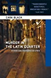 Murder in the Latin Quarter (Aimee Leduc Investigations, No. 9) by Black, Cara (2010) Paperback