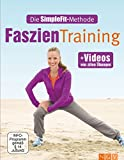 Faszientraining: Die SimpleFit-Methode (German Edition)