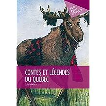 Contes et légendes du Québec (MON PETIT EDITE) (French Edition)