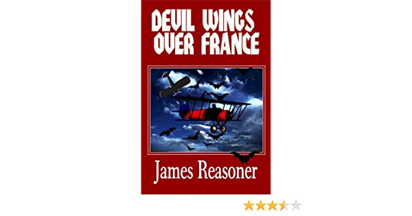 Devil Wings Over France (A Dead-Stick Malloy Story Book 1)