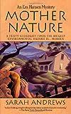 Mother Nature, Sarah Andrews, 0312966164
