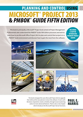 Download Planning and Control Using Microsoft Project 2013 and PMBOK Guide Fifth Edition Pdf