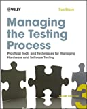 img - for Managing the Testing Process: Practical Tools (text only) 3rd (Third) edition by R. Black book / textbook / text book