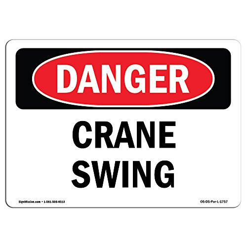 OSHA Danger Sign - Crane Swing | Vinyl Label Decal | Protect Your Business, Construction Site, Warehouse & Shop Area | Made in The USA from SignMission