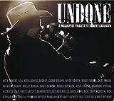 Undone: A Musicfest Tribute To Robert Earl Keen