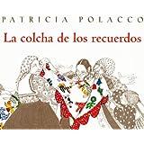 La Colcha de los Recuerdos (Spanish Edition)