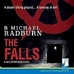 The Falls: Taylor Bridge Series, Book 2 | B. Michael Radburn