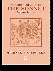 michael spiller the development of In this indispensible introductory study of the sonnet, michael rg spiller takes the reader on an illuminating guided tour he begins with the invention of the sonnet in thirteenth-century italy and traces its progress through to the time of milton, showing how the form has developed and acquired the capacity to express lyrically 'the nature of the desiring self'.