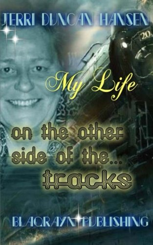 My Life on the other side of the Tracks pdf