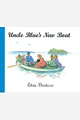 Uncle Blue's New Boat Hardcover