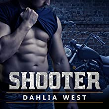 Shooter: Burnout Series #1 Audiobook by Dahlia West Narrated by Mason Lloyd