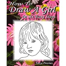 How To Draw A Girl In Six Easy Steps