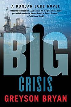 BIG: Crisis by [Bryan, Greyson]