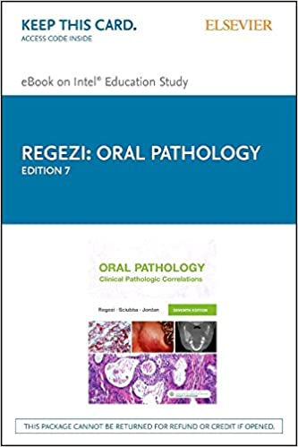 Oral Pathology - Elsevier eBook on Intel Education Study