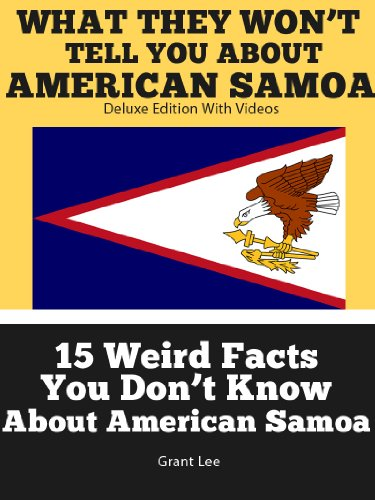 15 Weird Facts You Don't Know About American Samoa  (Deluxe Edition with Videos)