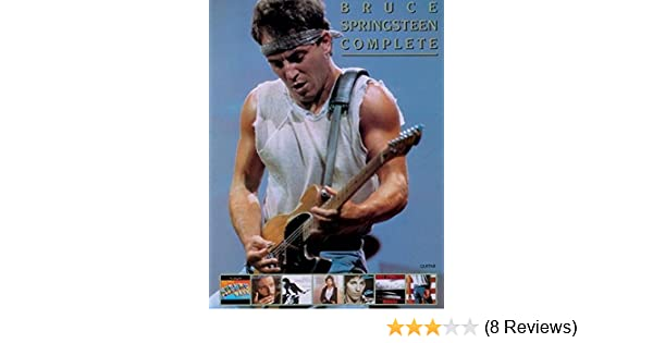 Amazon.com: Bruce Springsteen -- Complete: Guitar/Vocal/Chords ...
